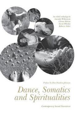 Dance, Somatics and Spiritualities