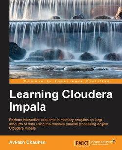 Learning Cloudera Impala