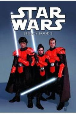 Star Wars - Legacy: v. 2