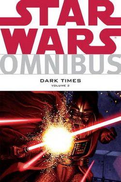 Star Wars Omnibus: Dark Times v. 2