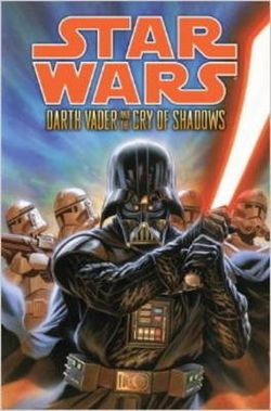 Star Wars - Darth Vader and the Cry of Shadows