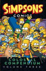 Simpsons Comics - Colossal Compendium: Volume 3