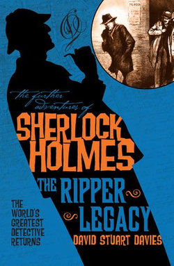 The Further Adventures of Sherlock Holmes - The Ripper Legacy