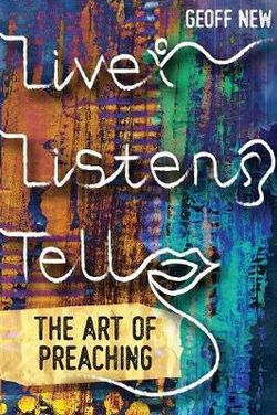 Live, Listen, Tell