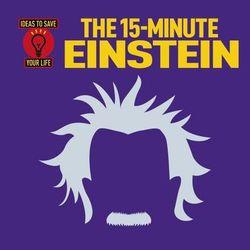 The 15-Minute Einstein