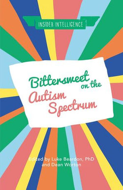 Bittersweet on the Autism Spectrum