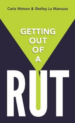 Getting Out of a Rut