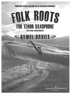 Folk Roots for Tenor Saxophone