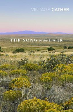 Great Plains : The Song of the Lark
