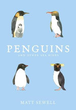 Penguins and Other Sea Birds