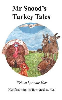 Mr Snood's Turkey Tales