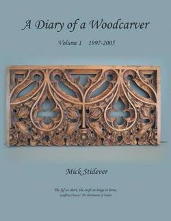 A Diary of a Woodcarver