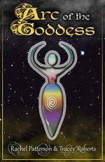 Arc Of The Goddess