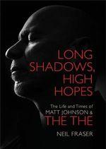 Long Shadows, High Hopes