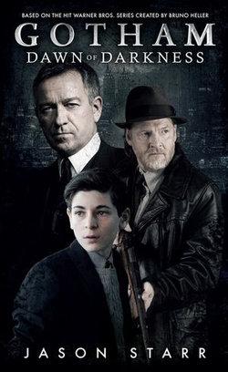 Gotham: Dawn of Darkness