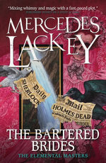 The Bartered Brides (Elemental Masters)