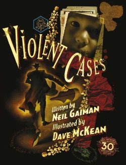 Violent Cases - 30th Anniversary Collector's Edition