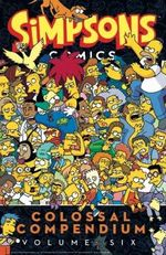 Simpsons Comics - Colossal Compendium 6