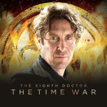 The Eighth Doctor: The Time War Series 1