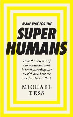 Make Way for the Superhumans