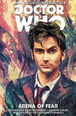 Doctor Who: the Tenth Doctor Volume 5 - Arena of Fear