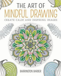 The Art of Mindful Drawing
