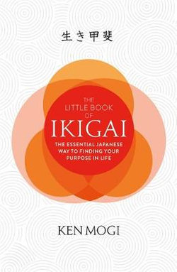 The Little Book of Ikigai