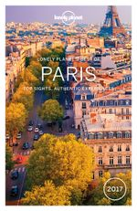 Lonely Planet : Best of Paris 2017