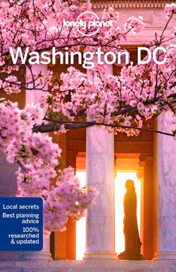 Lonely Planet : Washington, DC