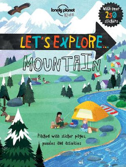 Lonely Planet Let's Explore... Mountain