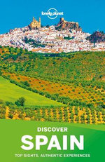 Lonely Planet Discover Spain