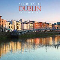 Secrets of Dublin Wall Calendar 2018 (Art Calendar)