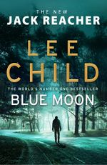 Jack Reacher : Blue Moon
