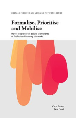 Formalise, Prioritise and Mobilise