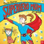 Superhero Mum