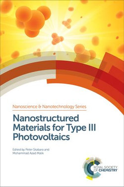 Nanostructured Materials for Type III Photovoltaics