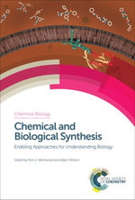 Chemical and Biological Synthesis