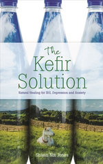 The Kefir Solution