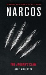 Narcos: The Jaguar's Claw