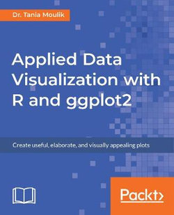 Applied Data Visualization with R and ggplot2