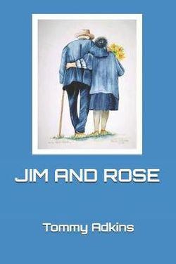 Jim and Rose