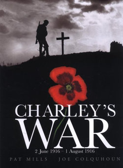 Charley's War (Vol. 1) - 2 June 1 August 1916