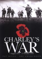 Charley's War (Vol. 2) - 1 August-17 October 1916