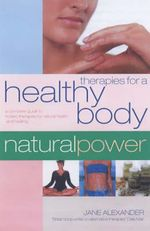 Therapies for a Healthy Body