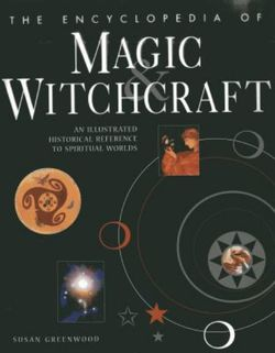 Encyclopedia of Magic & Witchcraft