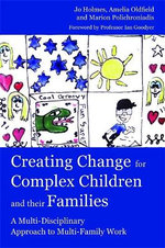 Creating Change for Complex Children and Their Families