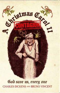 Christmas Carol II - Contagion