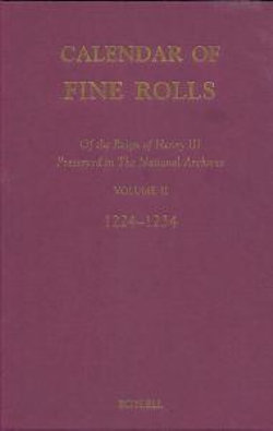 Calendar of the Fine Rolls of the Reign of Henry III [1216-1248]: II: 1224-1234