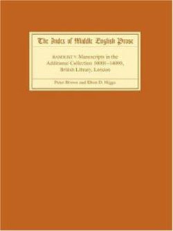 The Index of Middle English Prose Handlist V - Manuscripts in the Additional Collection 10001-14000, British Library, London