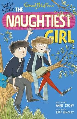 Naughtiest Girl 8: Well Done The Naughtiest Girl